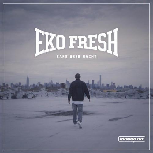 Eko Fresh Bars über Nacht