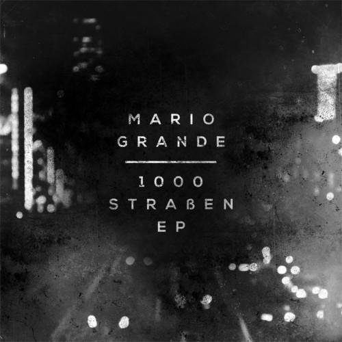MaRioGrande_1000StrassenEP