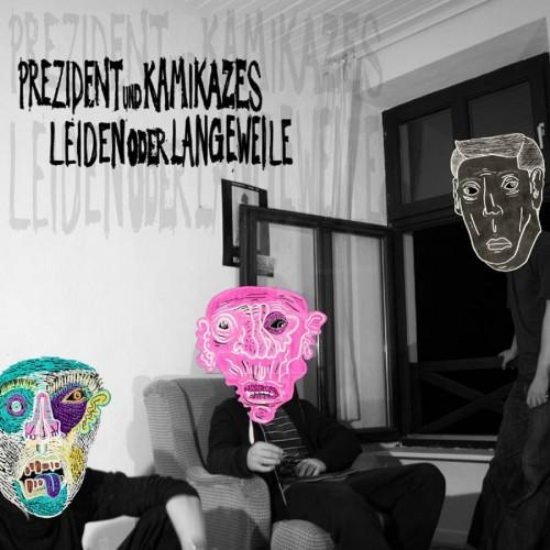 Prezident-Kamikazes-Leiden-Langeweile