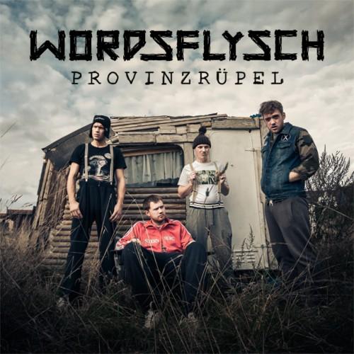 Wordsflysh_Provinzruepel