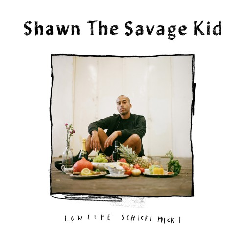 Shawn The Savage Kid LowLife