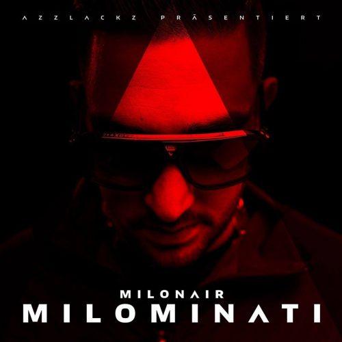 Milonair – Milominati
