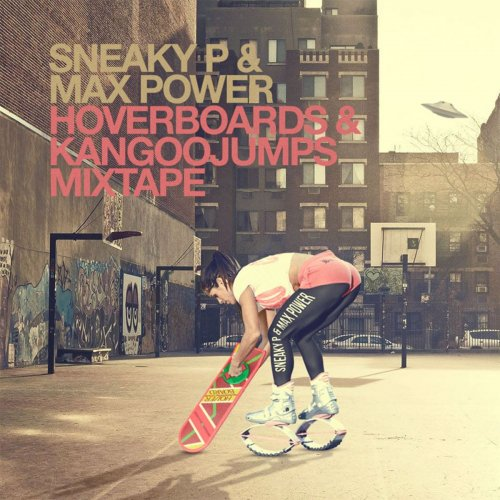 SneakyP&MaxPower_Hoverboards&Kangoojumps
